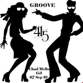 DJ G3 & Chad Mello  -  Groove - Live at 415 20190907