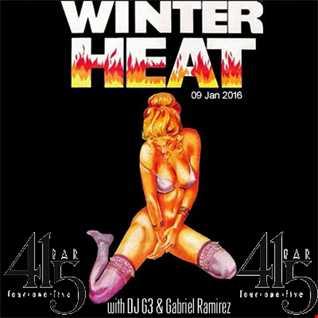 Winter Heat Mix DJ G3 & Gabriel Ramirez Live at 415 20160109 Club