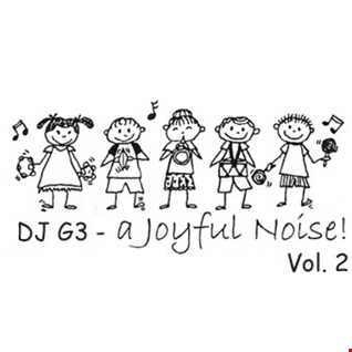 DJ G3 - A Joyful Noise Vol. 2 (January 2018)