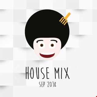 House Mix - September  2018