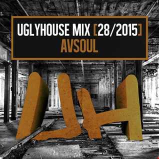 AVSOUL - UGLYHOUSE MIX [28/2015]