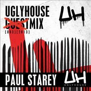PAUL STAREY   UGLYHOUSE MIX [003] [2013]