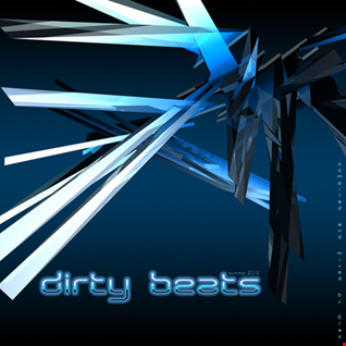 Dirty Beats (Summer 2012)