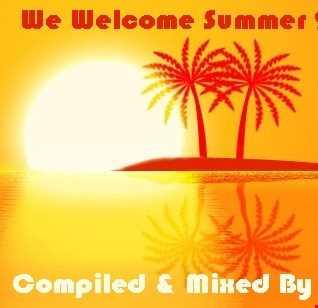 We Welcome Summer 2011