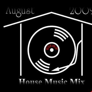 House Music Mix August 2009