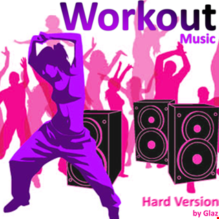 Workout Music (Hard Version)