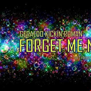 Geraldo.Kickin.Roman   Forget Me Not Mix