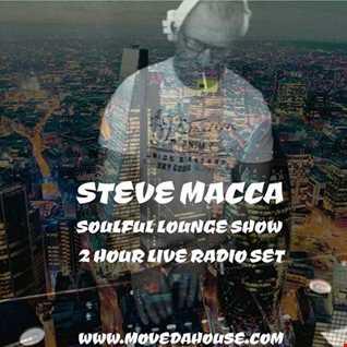 STEVE MACCA'S SOULFUL LOUNGE SHOW DEC 9TH