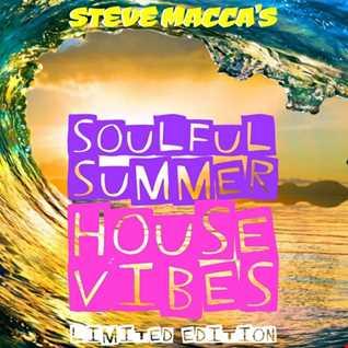 STEVE MACCA'S SUMMER SOULFUL VIBES