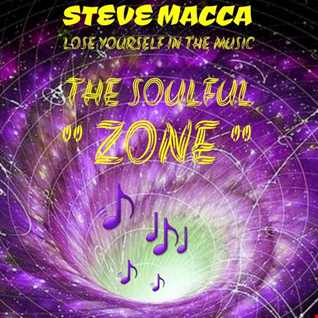 STEVE MACCA'S THE SOULFUL ZONE