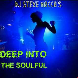 DJ STEVE MACCA'S DEEP INTO THE SOULFUL