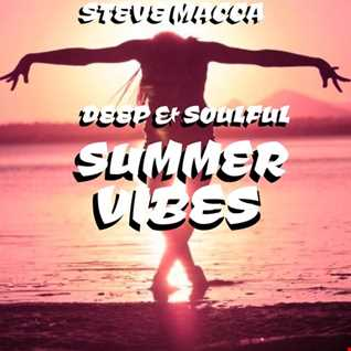 STEVE MACCA'S DEEP & SOULFUL SUMMER VIBES