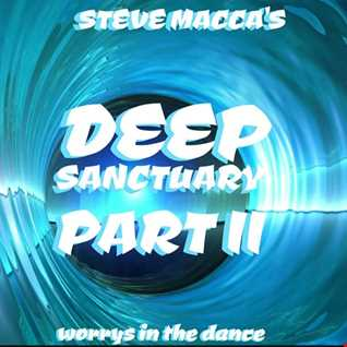 STEVE MACCA'S DEEP SANCTUARY PART II