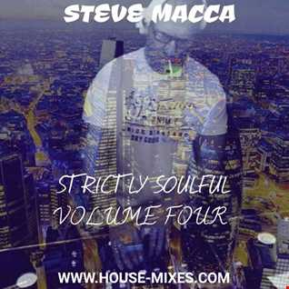 STEVE MACCA'S STRICTLY SOULFUL VOLUME FOUR