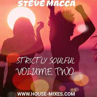 STEVE MACCA'S STRICTLY SOULFUL VOLUME TWO