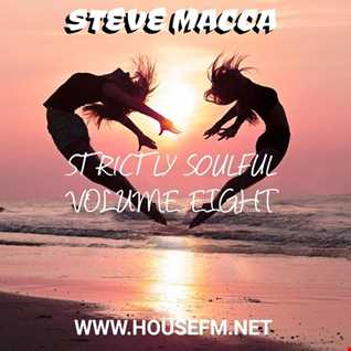 STEVE MACCA'S STRICTLY SOULFUL VOLUME 8