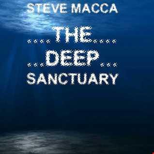 STEVE MACCA'S THE DEEP SANCTUARY
