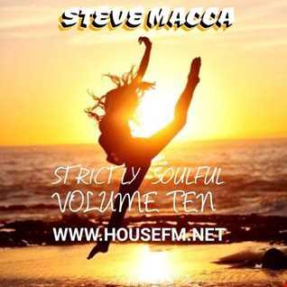 STEVE MACCA'S STRICTLY SOULFUL VOLUME TEN