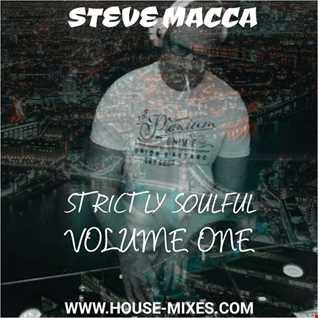 STEVE MACCA'S STRICTLY SOULFUL VOLUME ONE
