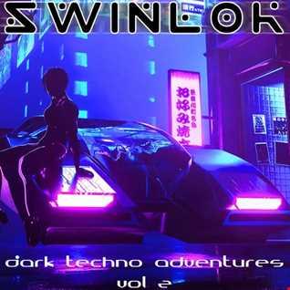Dark Techno Adventures 002