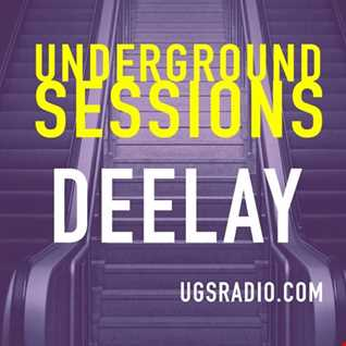 The Underground Sessions   Deelay Deep Inside 21 9 20