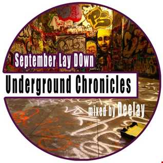 Underground Chronicles   September Lay Down