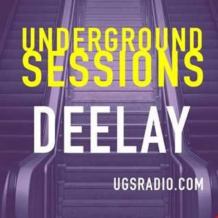 The Underground Sessions   Deelay Deep Inside 2-11-20