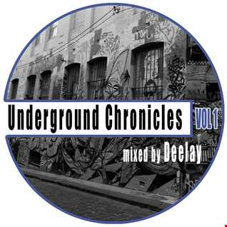 Underground Chronicles Vol 1