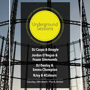 The Underground Sessions Live @Plan B, Brixton   Deelay's Promo Mix