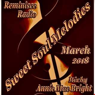 Sweet Soul Melodies Reminisce Radio UK (March 2018) Mixed by Annie Mac Bright