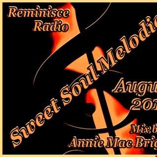 Sweet Soul Melodies August 2018 Reminisce Radio UK Mixed by Annie Mac Bright