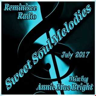 Sweet Soul Melodies Reminisce Radio UK (July 2017) Mix By Annie Mac Bright