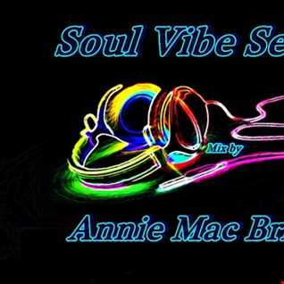 Soul Vibe Session 20 Mix by Annie Mac Bright