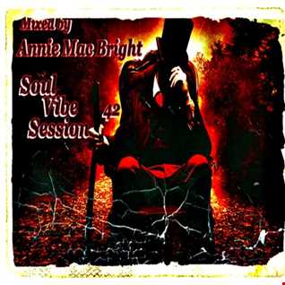 Soul Vibe Session 42 Mixed by Annie Mac Bright