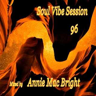 Soul Vibe Session 96 Mixed by Annie Mac Bright