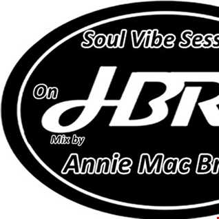 Soul  Vibe Session 15 Mix by Annie Mac Bright