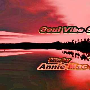 Soul Vibe Session 32 Mix by Annie Mac Bright