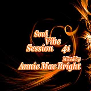 Soul Vibe Session 41 Mixed by Annie Mac Bright