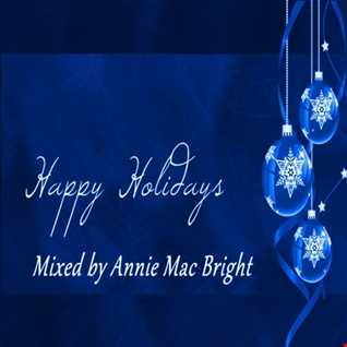 Happy Holidays Mixed by Annie Mac Bright