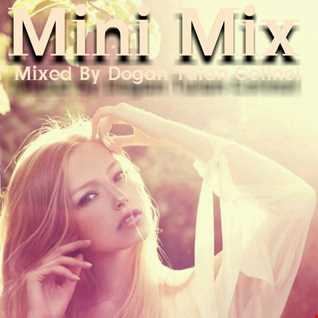 Dogan Tufan Cetinel - Mini Mix