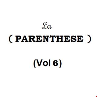 La parenthèse  6