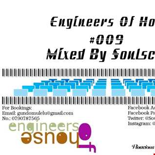 Engineers of House #009 Mixed by Soulscene