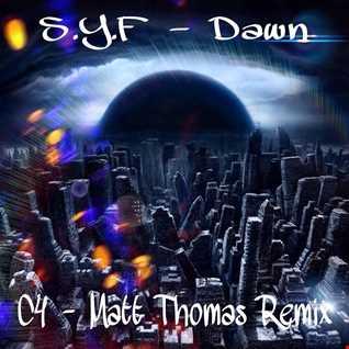 C4 & Matt thomas - Dawn