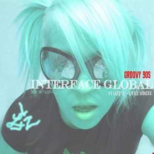 01 GROOVY 90S DELIGHT INTERFACE GLOBAL MUSIC FT JON INTERFACE