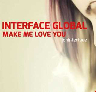 01 MAKE ME LOVE YOU FT JON INTERFACE