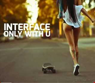 01 ONLY WITH YOU DEEP HOUSE INTERFACE GLOBAL MUSIC FT JON INTERFACE