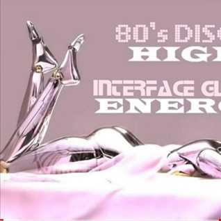 01 80S HIGH ENERGY DISCO INTERFACE GLOBAL MUSIC FT JON INTERFACE