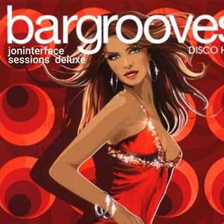01 BARGROOVES SESSIONS DELUX INTERFACE GLOBAL MUSIC FT JON INTERFACE