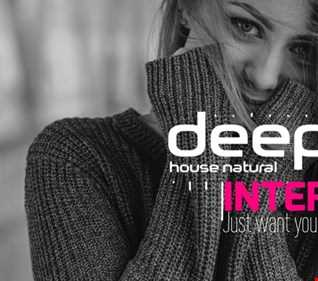 01 JUST WANT YOU HERE DEEP HOUSE INTERFACE GLOBAL FT JON INTERFACE