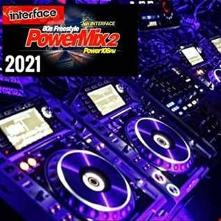 01 FREESTYLE POWER MIX 2021 TAKE 2 INTERFACE GLOBAL FT JON INTERFACE